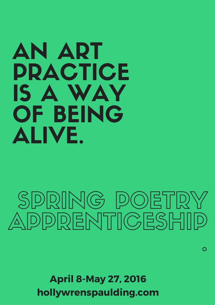 Spring Poetry Apprenticeship 2016